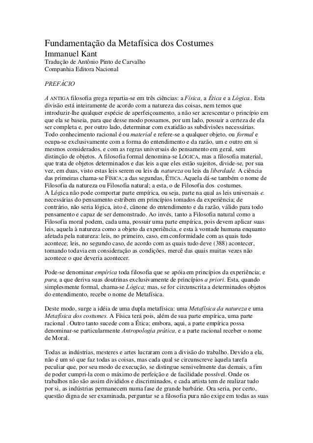 Fundamentação da Metafísica dos Costumes Immanuel Kant Tradução de Antônio Pinto de Carvalho Companhia Editora Nacional PR...