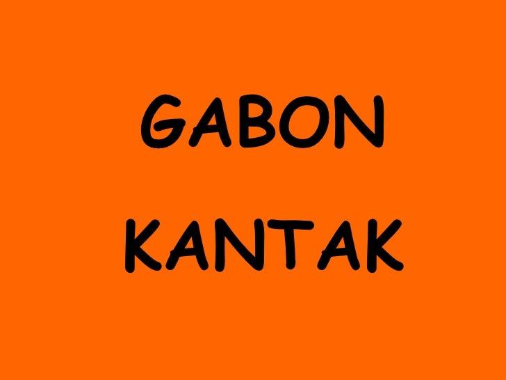 GABON KANTAK