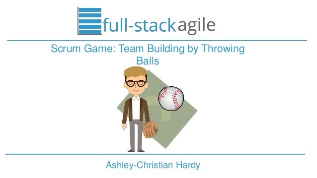 Ashley-Christian Hardy Scrum Game: Team Building by Throwing Balls