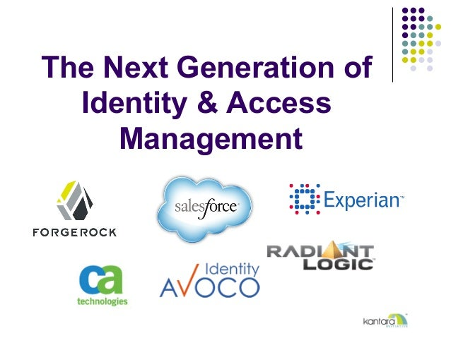 The Next Generation of Identity & Access Management