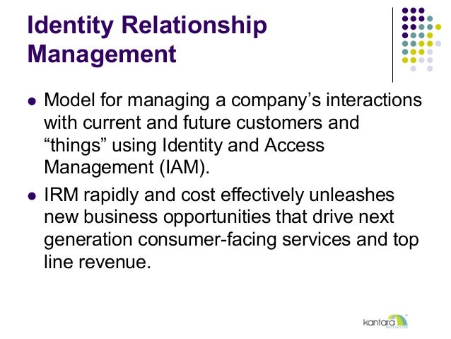 """Identity Relationship Management l Model for managing a company's interactions with current and future customers and """"th..."""