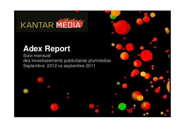 Adex ReportSuivi mensueldes investissements publicitaires plurimédiasSeptembre 2012 vs septembre 2011