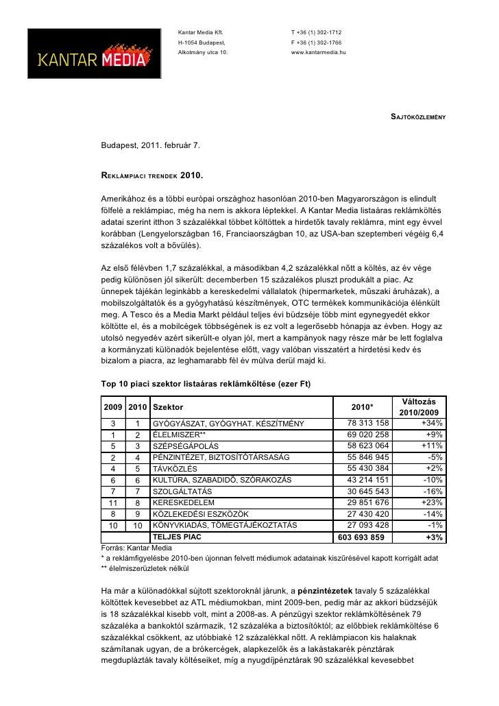 Kantar Media Kft.                T +36 (1) 302-1712                      H-1054 Budapest,                 F +36 (1) 302-17...