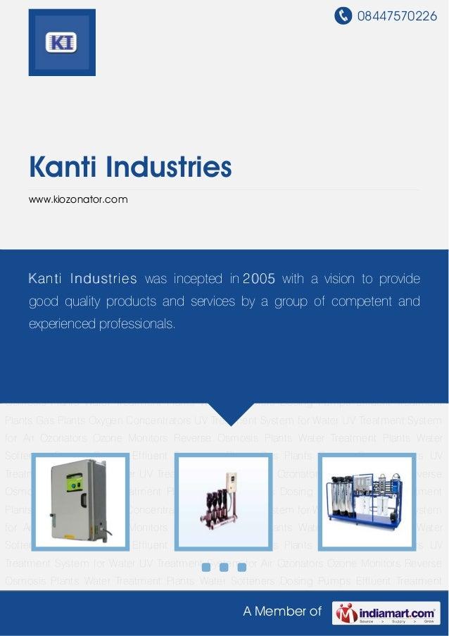 08447570226A Member ofKanti Industrieswww.kiozonator.comOzonators Ozone Monitors Reverse Osmosis Plants Water Treatment Pl...