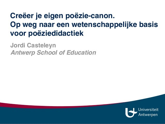 Jordi Casteleyn Antwerp School of Education jordi.casteleyn@uantwerpen.be jordi_casteleyn www.slideshare.net/jordi013 Cr...