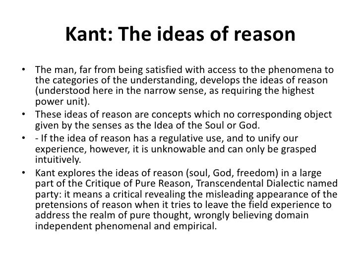 immanuel kants idea of knowledge With regard to knowledge, kant argued that the rational order of the world as  known by science could never be.