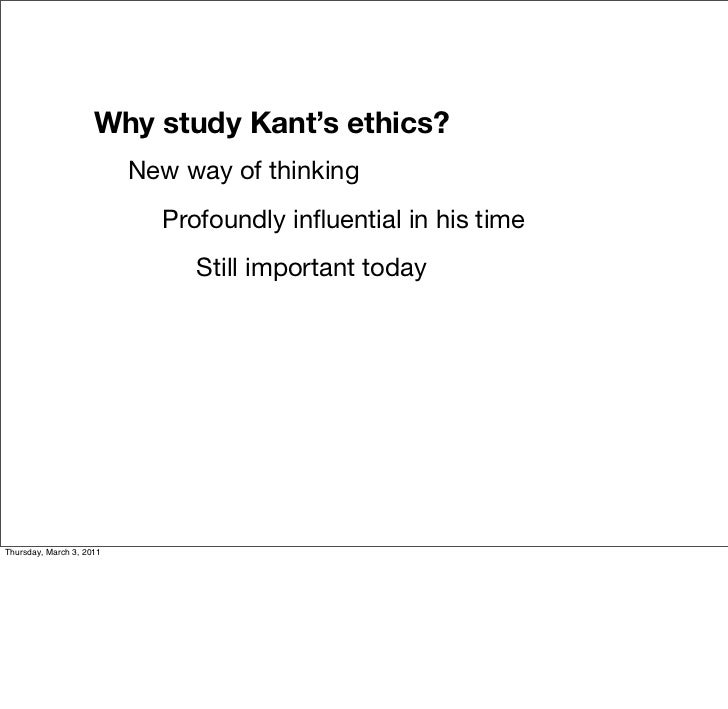 the ethical systems of kant and It will be the thesis of this paper that kantian ethics is also historical in its  conception,  thus an external empirical system depending on civil constitution,  since it.