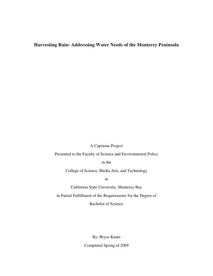 Harvesting Rain: Addressing Water Needs of the Monterey Peninsula                              A Capstone Project         ...