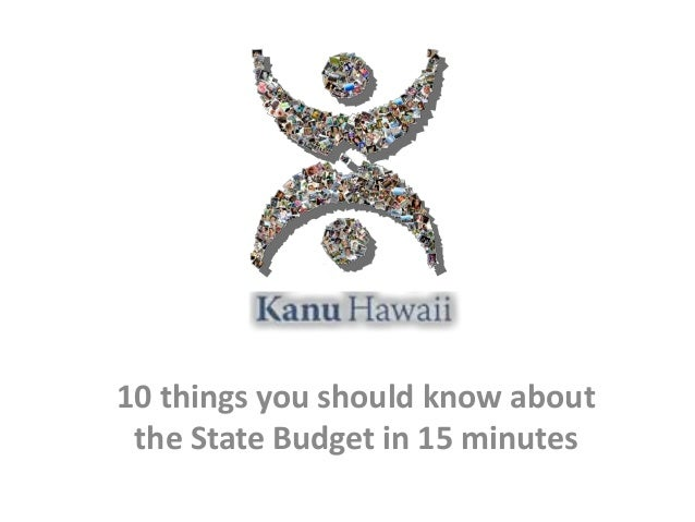 10 things you should know about the State Budget in 15 minutes