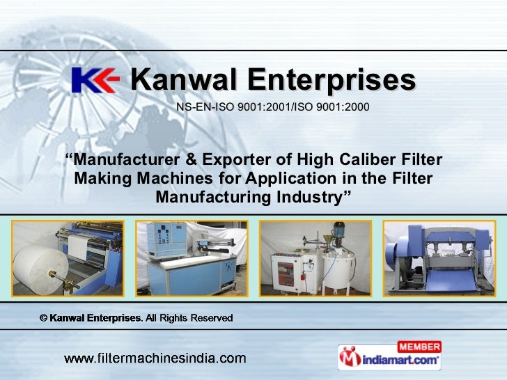 """"""" Manufacturer & Exporter of High Caliber Filter Making Machines for Application in the Filter Manufacturing Industry"""" Kan..."""