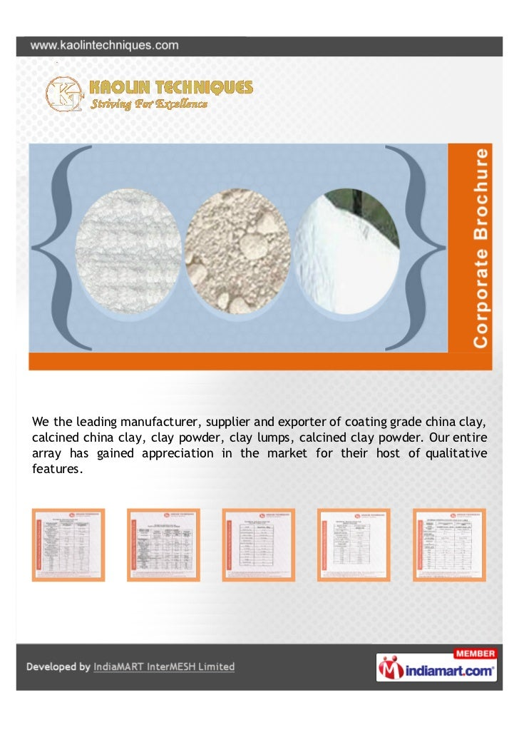 We the leading manufacturer, supplier and exporter of coating grade china clay,calcined china clay, clay powder, clay lump...