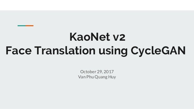 KaoNet v2 - Face Translation using CycleGAN