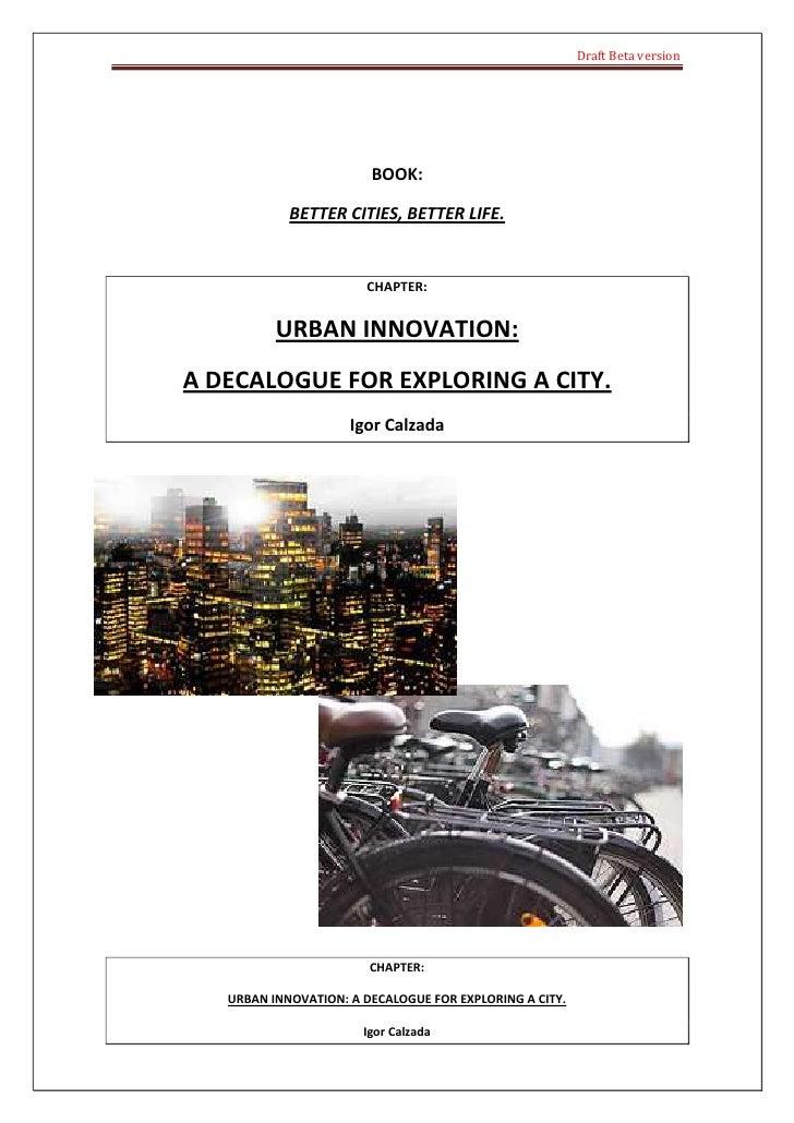 Draft Beta version                             BOOK:              BETTER CITIES, BETTER LIFE.                          CHA...