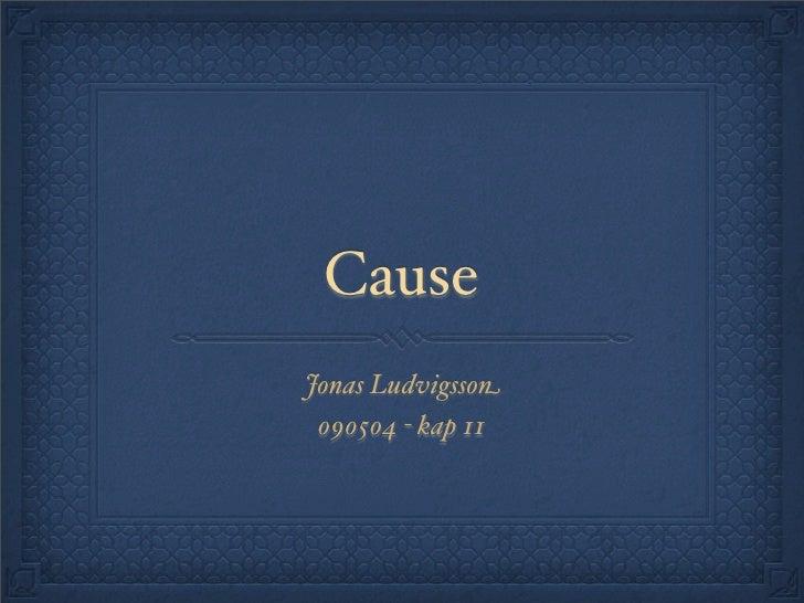 Cause Jonas Ludvigsson  090504 - kap 11