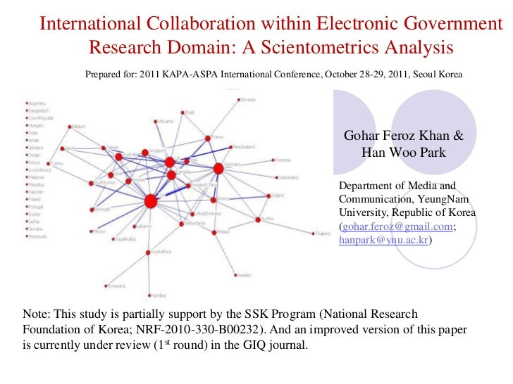 International Collaboration within Electronic Government Research Domain: A Scientometrics AnalysisPrepared for: 2011 KAPA...