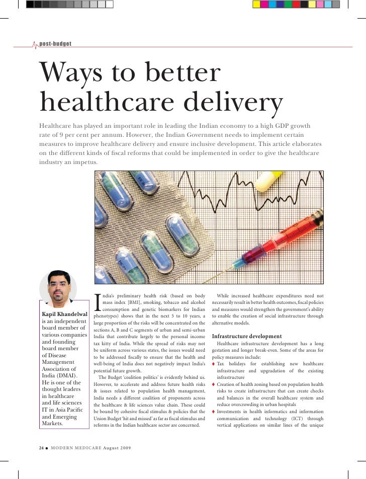 post-budget     Ways to better healthcare delivery Healthcare has played an important role in leading the Indian economy t...