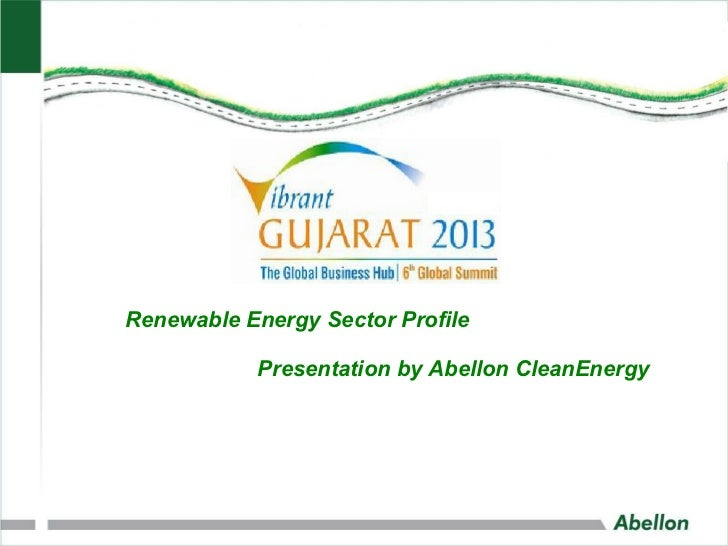 Renewable Energy Sector Profile           Presentation by Abellon CleanEnergy