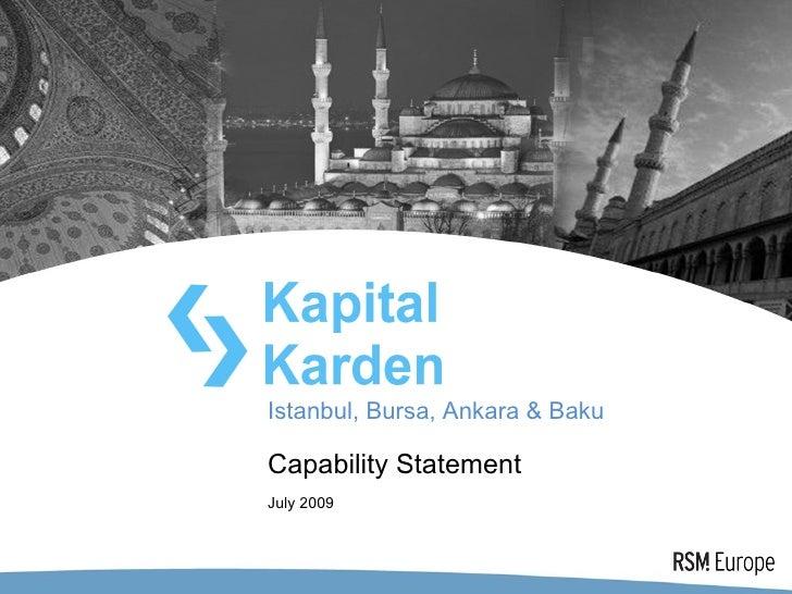 Istanbul, Bursa, Ankara & Baku  Capability Statement July 2009