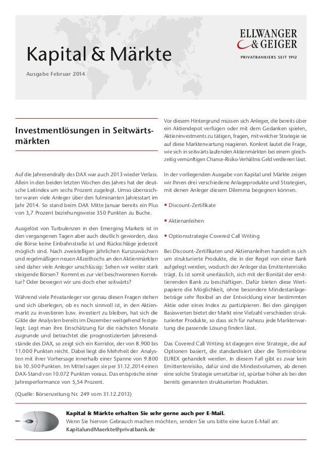 Kapital&Märkte Ausgabe Februar 2014  Investmentlösungen in Seitwärtsmärkten  Auf die Jahresendrally des DAX war auch 201...