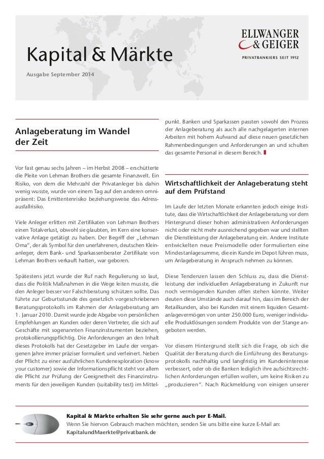 Kapital & Märkte  Ausgabe September 2014  Anlageberatung im Wandel  der Zeit  Vor fast genau sechs Jahren – im Herbst 2008...