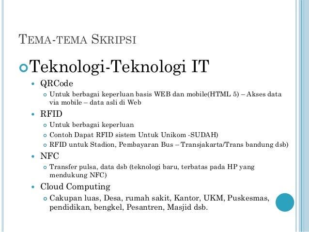 TEMA-TEMA SKRIPSI Teknologi-Teknologi   QRCode        Untuk berbagai keperluan Contoh Dapat RFID sistem Untuk Unikom...