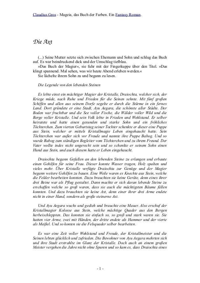 Claudius Gros - Mageia, das Buch der Farben. Ein Fantasy Roman. DieAxt (...) Seine Mutter setzte sich zwischen Ehemann un...