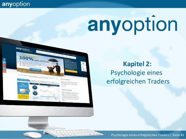 Kapitel 2: Psychologie eines erfolgreichen Traders Psychologie eines erfolgreichen Traders | Seite #1