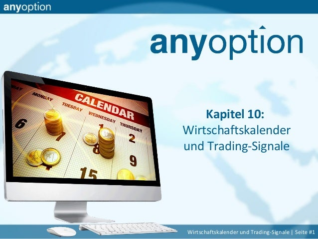 Wirtschaftskalender und Trading-Signale | Seite #1 Kapitel 10: Wirtschaftskalender und Trading-Signale