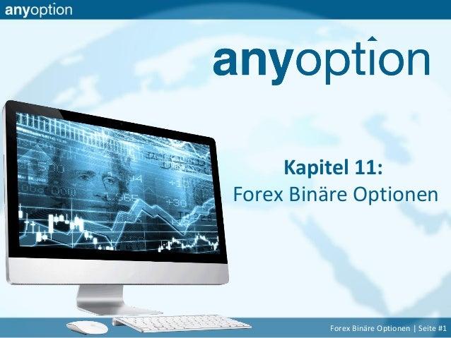 Kapitel 11: Forex Binäre Optionen Forex Binäre Optionen | Seite #1