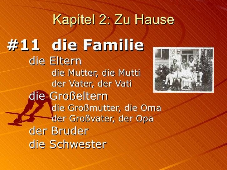 Kapitel 2: Zu Hause #11 die Familie die Eltern die Mutter, die Mutti der Vater, der Vati die Großeltern die Großmutter, di...