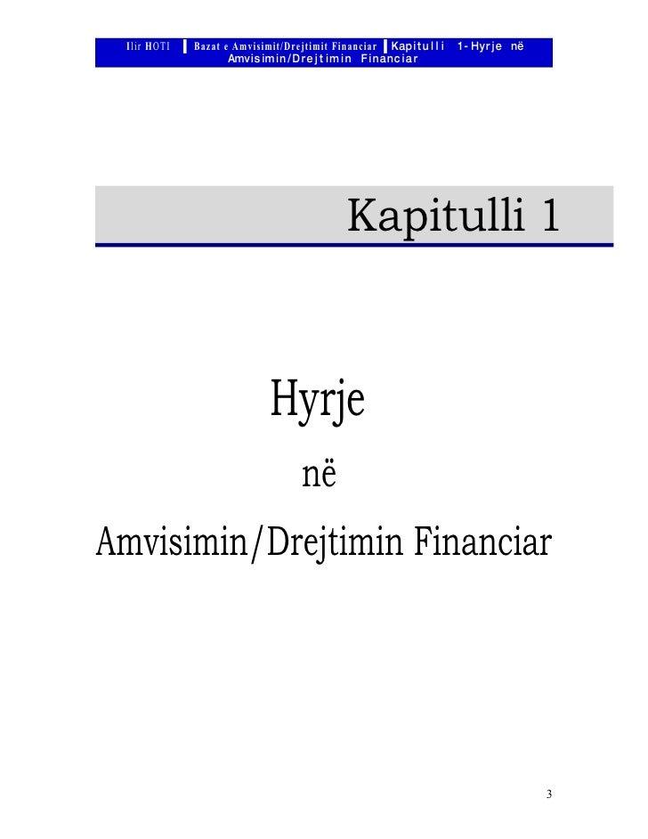 Ilir HOTI ▐ Bazat e Amvisimit/Drejtimit Financiar ▐ Kap i t u l l i   1 - Hyr j e në                     Amv is im i n / D...