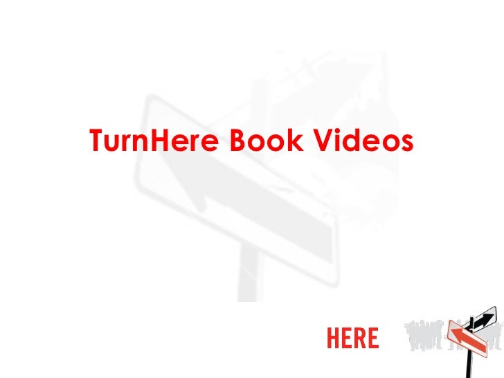 TurnHere Book Videos