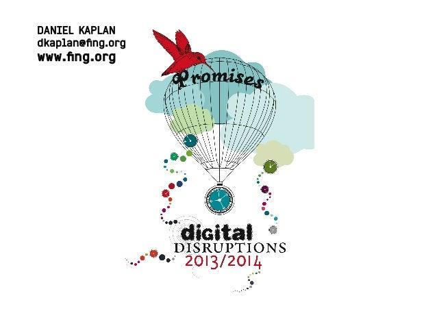 DANIEL KAPLAN dkaplan@fing.org www.fing.org