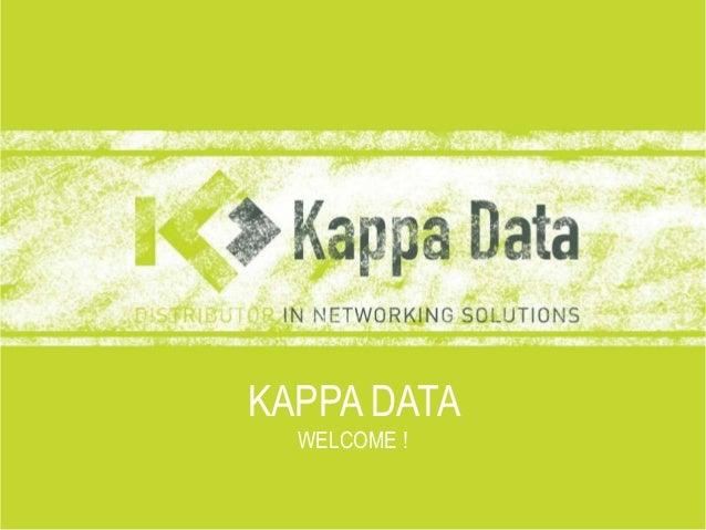 KAPPA DATA  WELCOME !