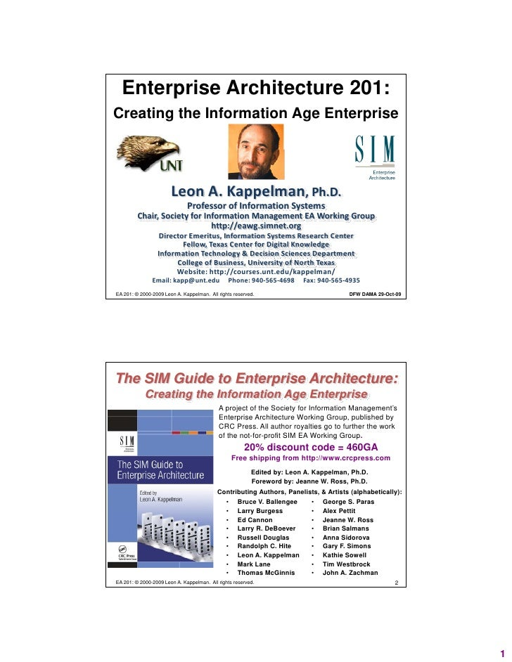 Enterprise Architecture 201: Creating the Information Age Enterprise                            Leon A. Kappelman, Ph.D.  ...