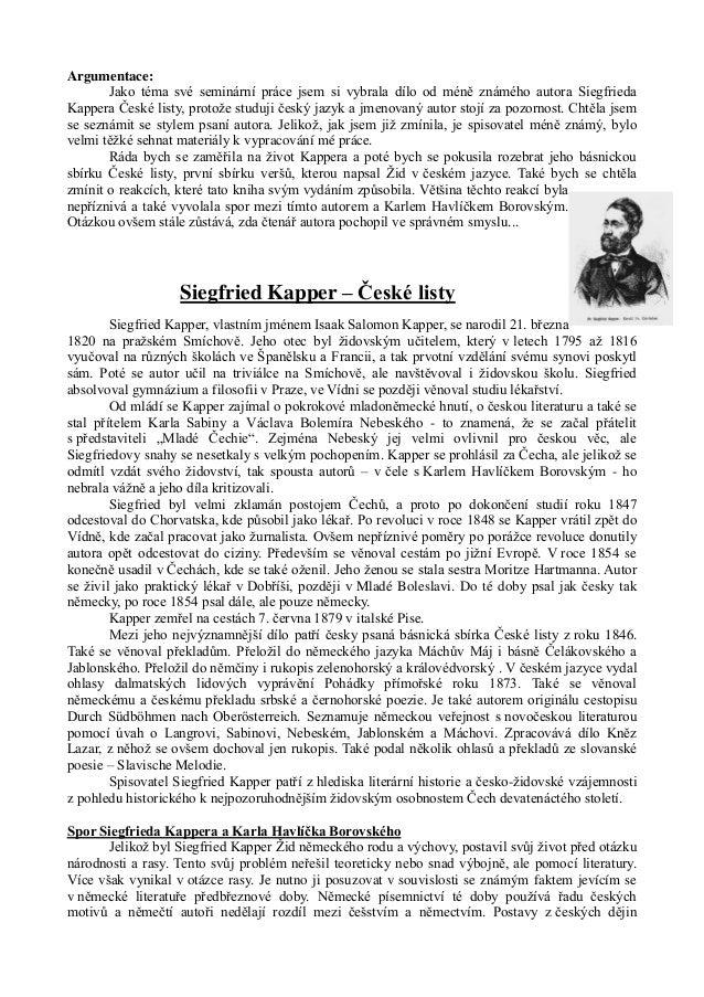 Argumentace:       Jako téma své seminární práce jsem si vybrala dílo od méně známého autora SiegfriedaKappera České listy...