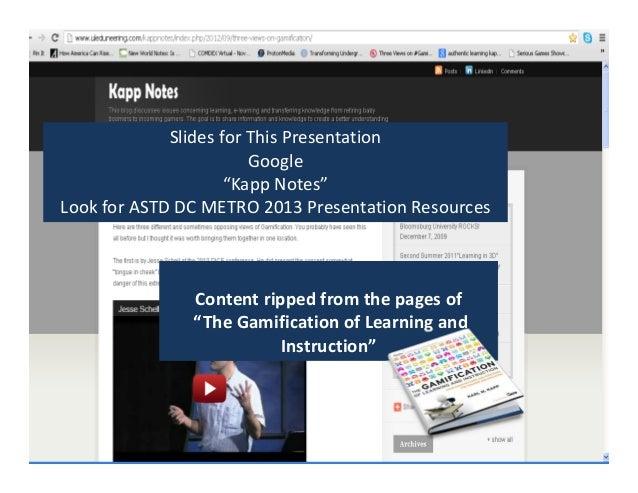 "SlidesforThisPresentation                        Google                     ""KappNotes""LookforASTD DCMETRO2013Pr..."