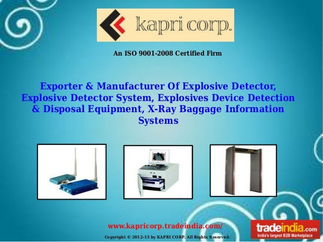 Copyright © 2012-13 by KAPRI CORP. All Rights Reserved.www.kapricorp.tradeindia.com/An ISO 9001-2008 Certified FirmExporte...