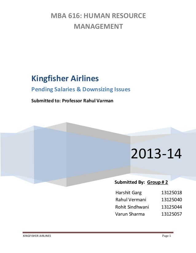 project report on kingfisher airlines Kingfisher airlines (kfa), india-based airline group, is a wholly owned subsidiary of united breweries (ub) group the parent organization is india's.
