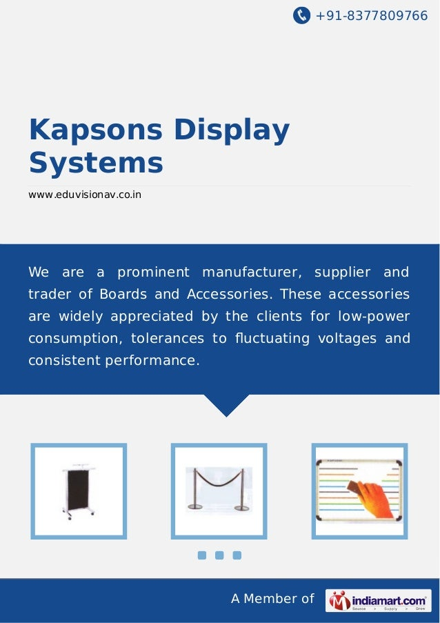 +91-8377809766  Kapsons Display Systems www.eduvisionav.co.in  We are a prominent manufacturer, supplier and trader of Boa...