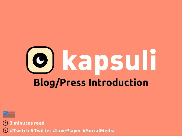 Blog/Press Introduction 3 minutes read #Twitch #Twitter #LivePlayer #SocialMedia