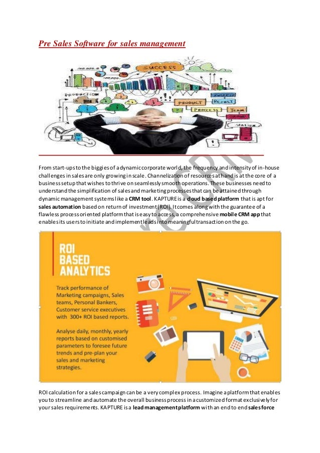 Pre Sales Software for sales management From start-upstothe biggiesof adynamiccorporate world,the frequencyand intensityof...