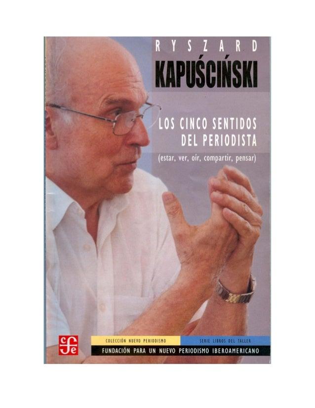 Los cinco sentidos del periodista kapuscinski