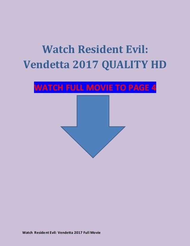 Watch Resident Evil Vendetta (2017) full movie streaming reddit