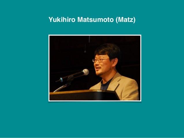 """– Yukihiro Matsumoto """"İnsanlar, özellikle bilgisayar mühendisleri, makineler üzerine yoğunlaşıyor. Makineler üzerine yoğun..."""