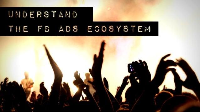 understandthe fb ads ecosystem