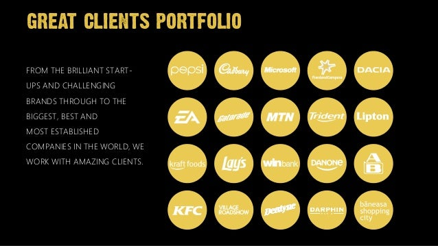 great clients portfolioFROM THE BRILLIANT START-UPS AND CHALLENGINGBRANDS THROUGH TO THEBIGGEST, BEST AND MOST ESTABLISHED...