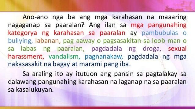 2. Sosyal o Relasyonal na Pambubulas. Ito ay may layuning sirain ang reputasyon at ang pakikipag- ugnayan sa ibang tao. Ka...