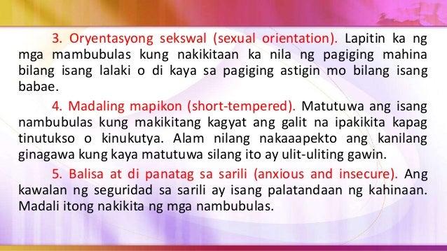 Ito ay mga palatandaan na hindi nabibigyan ng tuon dahil sa pag-aakala ng marami na ang pambubulas ay bahagi ng yugto ng p...
