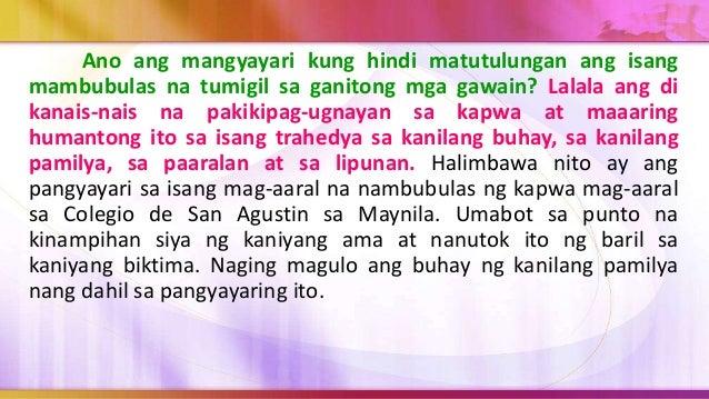 3. Ang tanging layunin ay makilahok o sumali sa masasamang gawain o mga krimen at gumagamit ng karahasan o intimidation up...